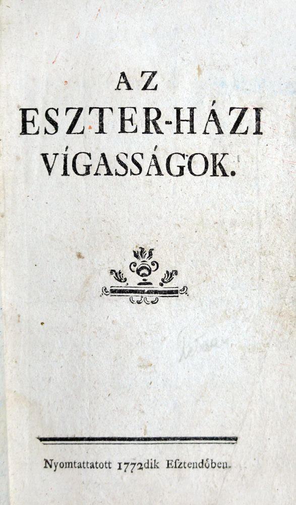 Bessenyei György: Az Eszter-Házi Vígasságok című könyvének borítója.